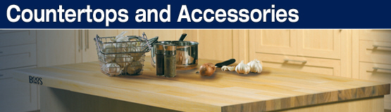 Countertops and Accessories